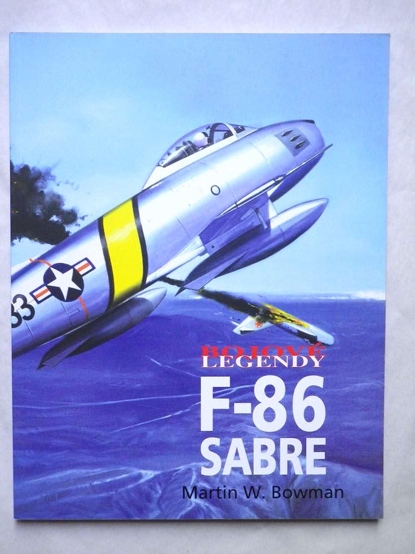 Martin Bowman F - 86 SABRE