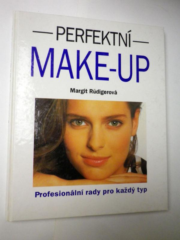 Margit Rudigerová PERFEKTNÍ MAKE UP