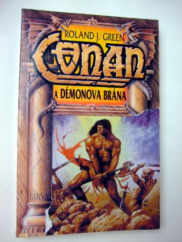 Roland J. Green CONAN A DÉMONOVA BRÁNA