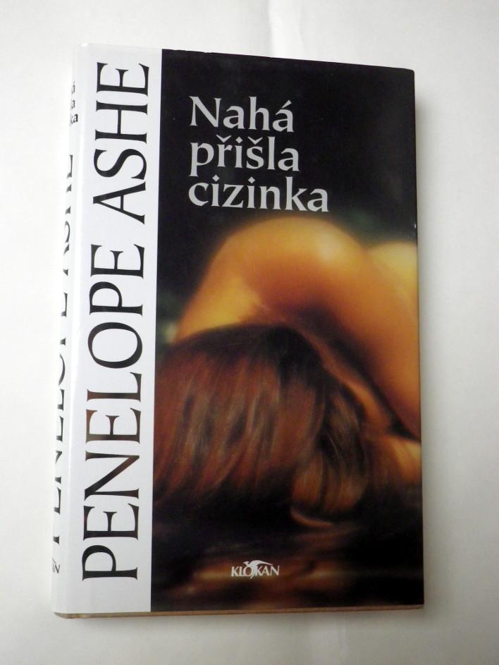 Penelope Ashe NAHÁ PŘIŠLA CIZINKA