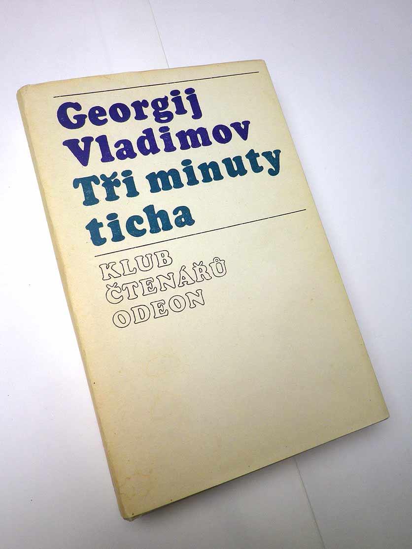 Georgij Vladimov TŘI MINUTY TICHA