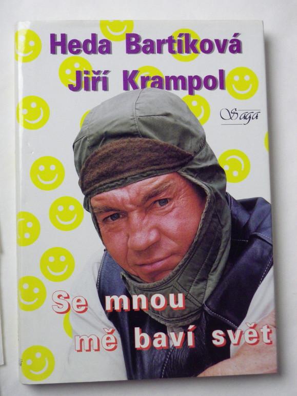 Heda Bartíková Jiří Krampol SE MNOU MĚ BAVÍ SVĚT