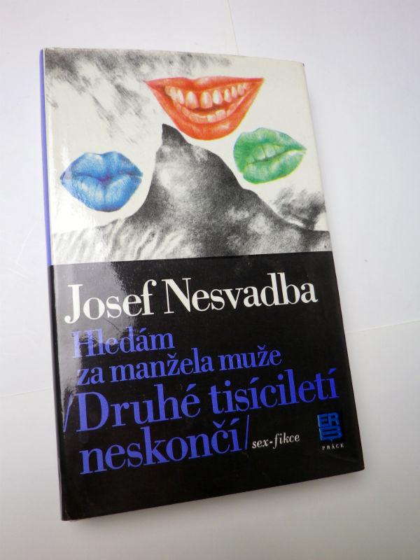 Josef Nesvadba HLEDÁM ZA MANŽELA MUŽE