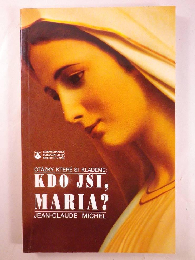 Jean-Claude Michel KDO JSI, MARIA?