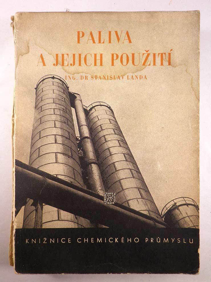 Stanislav Landa PALIVA A JEJICH POUŽITÍ