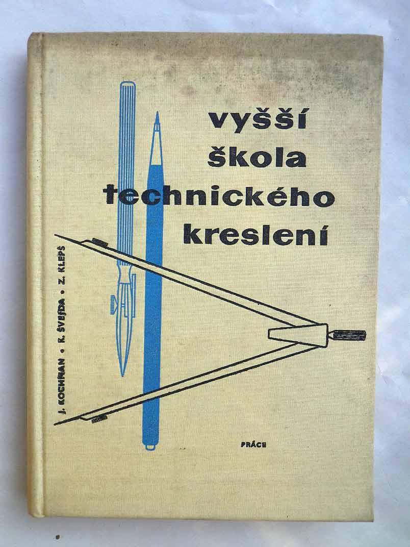 Josef Kochman VYŠŠÍ ŠKOLA TECHNICKÉHO KRESLENÍ