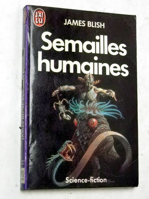 James Blish SEMAILLES HUMAINES