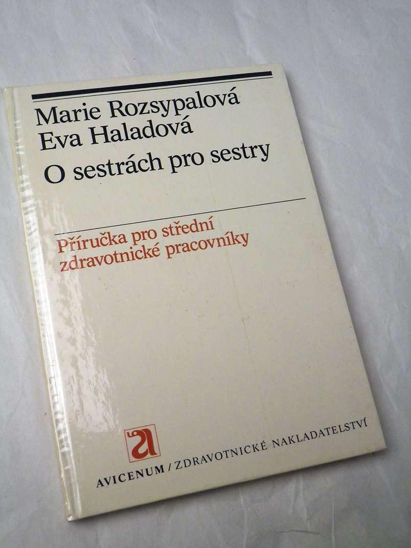 Marie Rozsypalová O SESTRÁCH PRO SESTRY