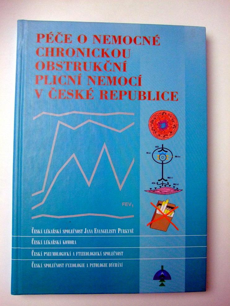 PÉČE O NEMOCNÉ CHRONICKOU OBSTRUKČNÍ PLICNÍ NEMOCÍ V ČESKÉ REPUBLICE