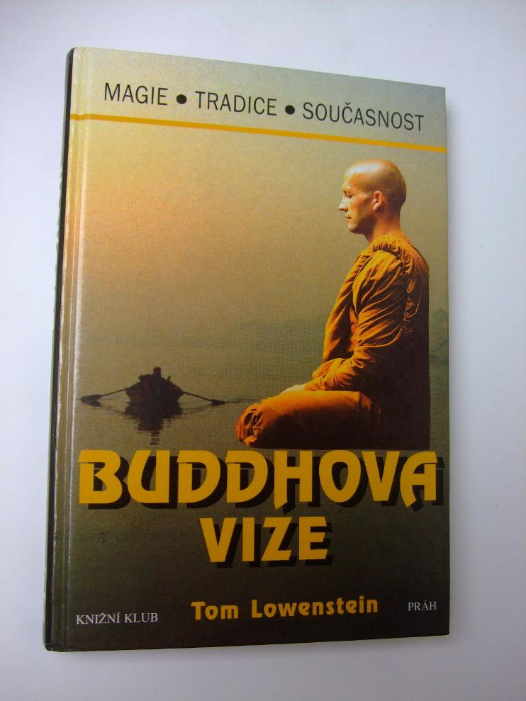 Tom Lowenstein BUDDHOVA VIZE
