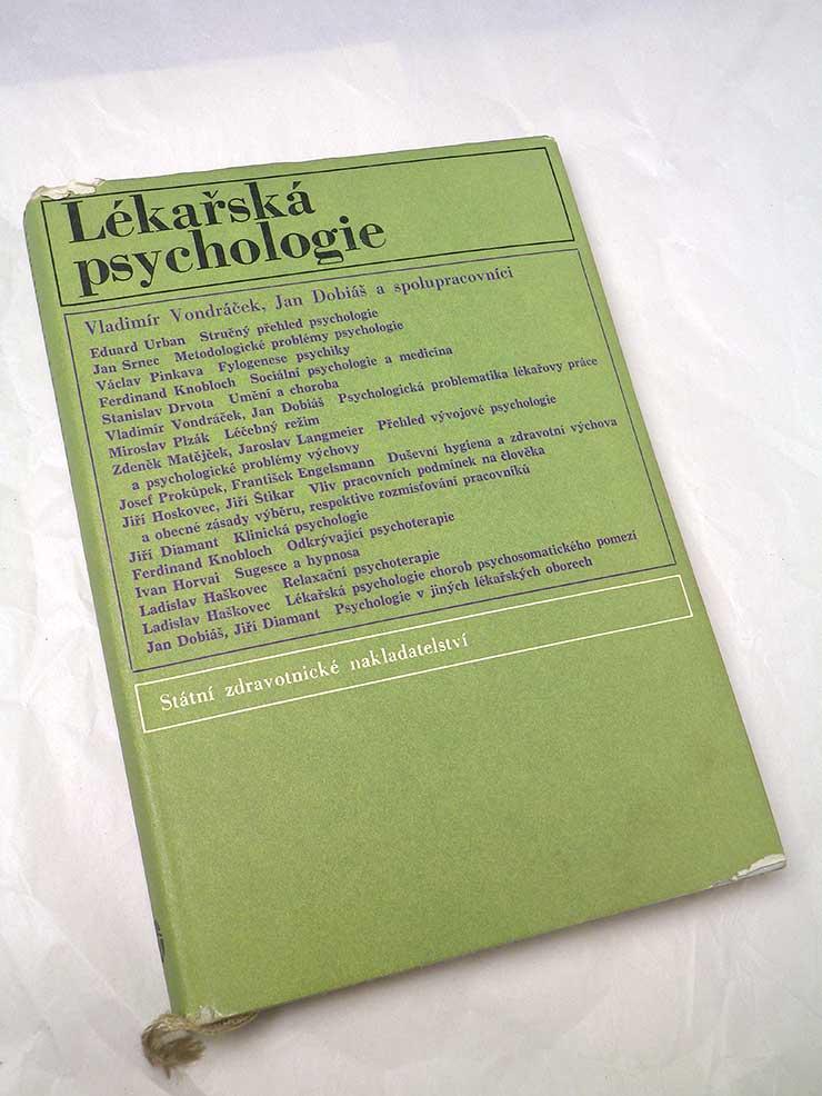 Vondráček Dobiáš LÉKAŘSKÁ PSYCHOLOGIE
