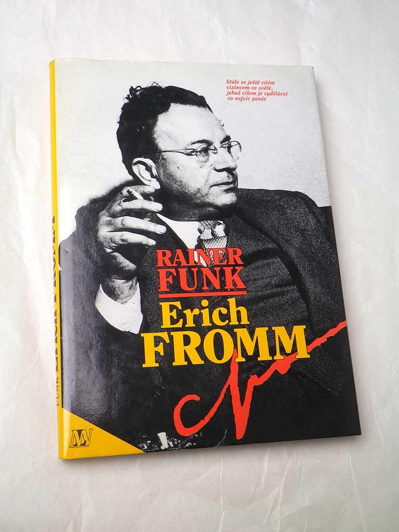 Rainer Funk ERICH FROMM