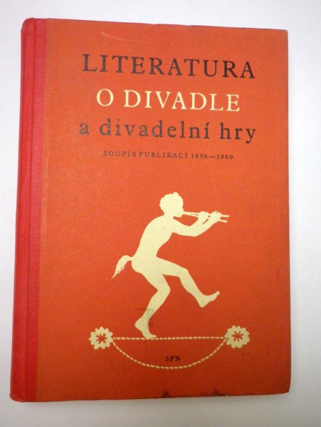 LITERATURA O DIVADLE A DIVADELNÍ HRY