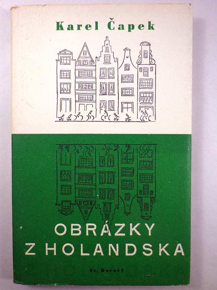 Karel Čapek OBRÁZKY Z HOLANDSKA