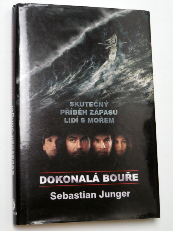 Sebastian Junger DOKONALÁ BOUŘE