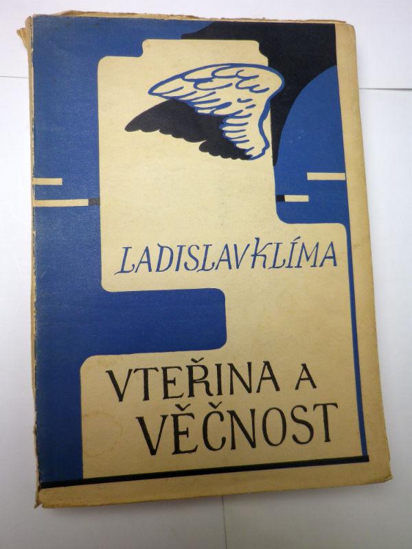 Ladislav Klíma VTEŘINA A VĚČNOST
