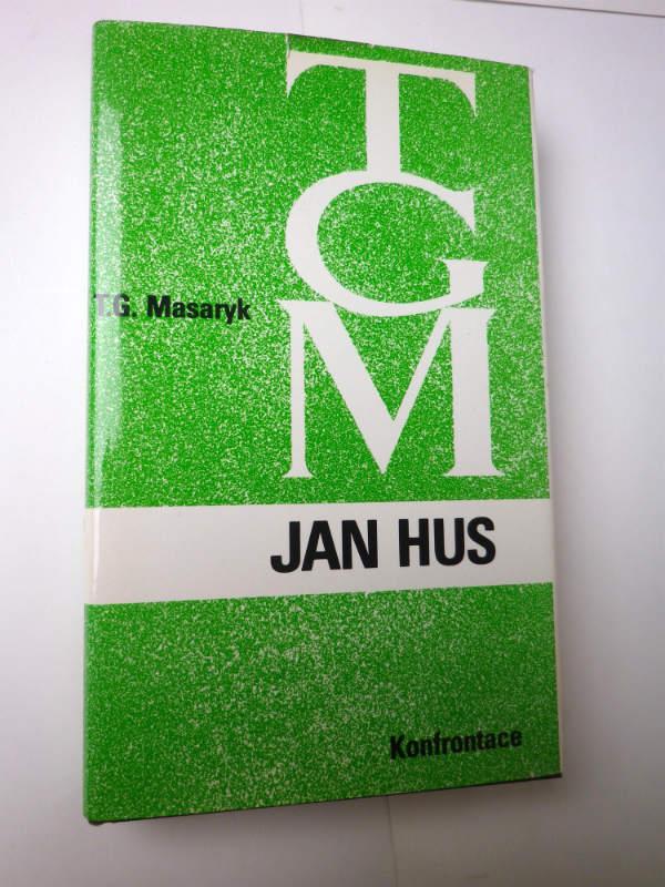 T. G. Masaryk JAN HUS