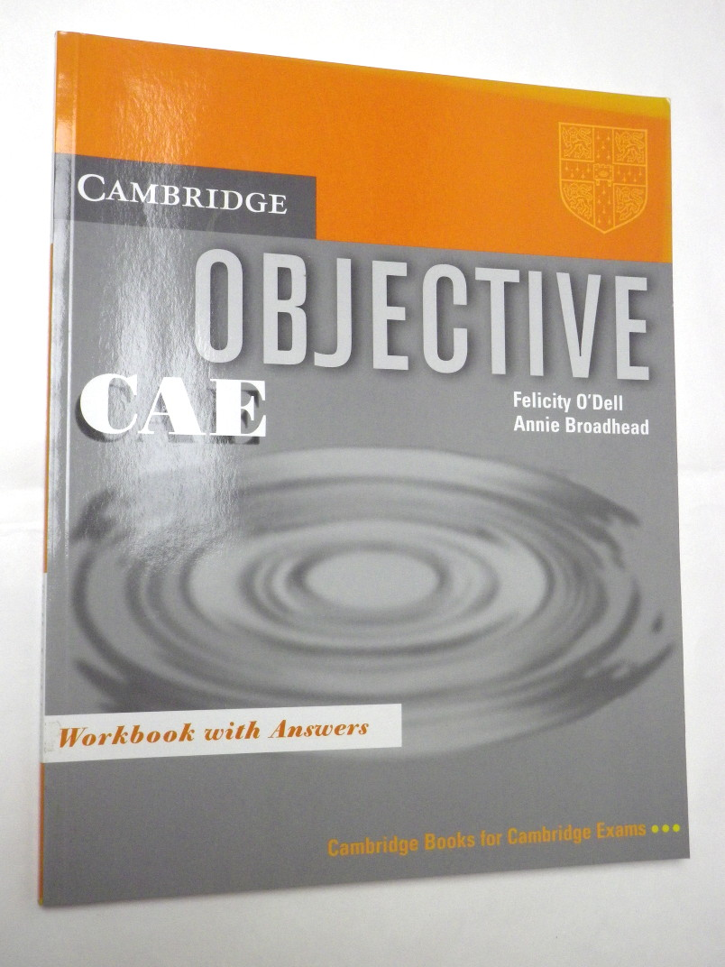 CAMBRIDGE OBJECTIVE CAE - WORKBOOK WITH ANSWERS