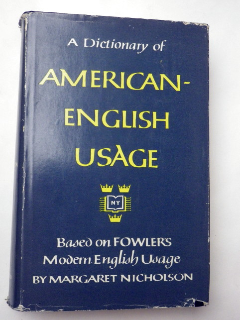 A DICTIONARY OF AMERICAN ENGLISH USAGE